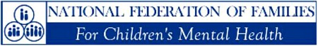 National Federation of Families, For Children's Mental Health
